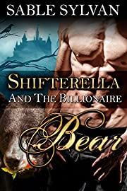 Shifterella And The Billionaire Bear: A BBW Shifter Paranormal Romance (The Shifter Princes Book 1)