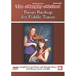 Banjo Backup for Fiddle Tunes (DVD) taught by Casey Henry and Murphy Henry