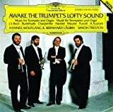 Awake the Trumpets Lofty Sound (Music for Trumpets and Organ)