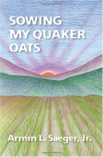 Sowing My Quaker Oats