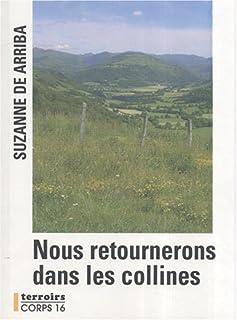 Nous retournerons dans les collines : roman
