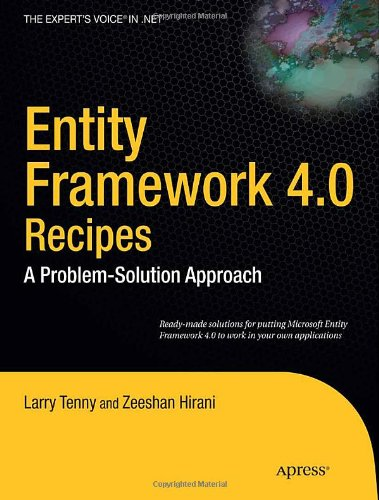 Entity Framework 4.0 Recipes: A Problem-Solution Approach (Expert's Voice in .NET)