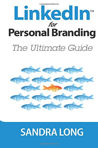 Linked-In-For-Personal-Branding-The-Ultimate-Guide