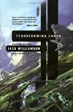 Terraforming Earth (0312872003) by Williamson, Jack