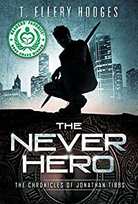 The Never Hero by T. Ellery Hodges ebook deal