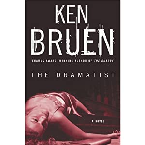 The Dramatist: A Jack Taylor Novel | [Ken Bruen]