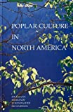 Poplar Culture in North America
