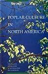 Poplar culture in North America: Proc...