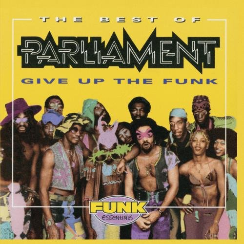 PARLIAMENT - Best Of Parliament: Give Up The Funk - Zortam Music