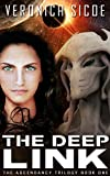 The Deep Link (The Ascendancy Trilogy Book 1)