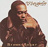 Brown Sugar [Explicit] by D'Angelo (1995-07-04) 【並行輸入品】