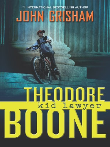 Theodore Boone, Kid Lawyer (Thorndike Press Large Print Literacy Bridge Series)