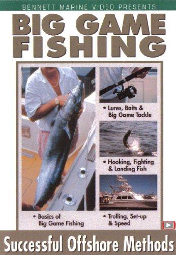 Big Game Fishing - Succesful Offshore Methods: Basics Of Big Game Fishing