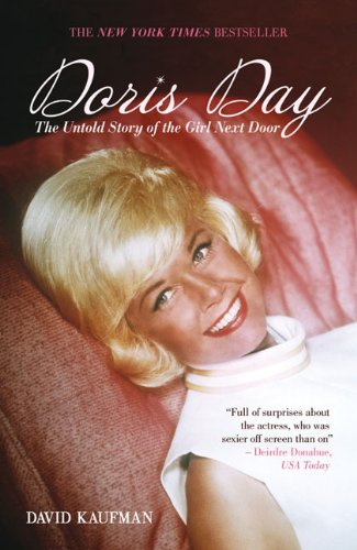 Doris Day: The Untold Story of the Girl Next Door. Bindings: Paperback