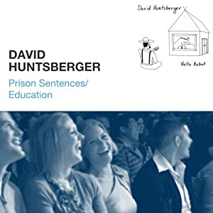 Prison Sentences / Education | [David Huntsberger]