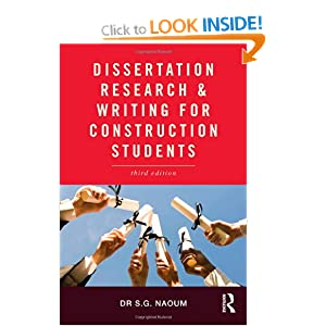Dissertation Research and Writing for Construction Students S.G. Naoum