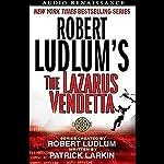 Robert Ludlum's The Lazarus Vendetta: A Covert One Novel | Patrick Larkin