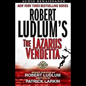 Robert Ludlum's The Lazarus Vendetta: A Covert One Novel | Patrick Larkin