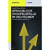 Sprachliche Zweifelsfalle Im Deutschen: Theorie, Praxis, Geschichte (de Gruyter Studium) (German Edition)