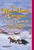 img - for A Western Family Christmas: Christmas Eve\Season of Bounty\Cowboy Scrooge book / textbook / text book