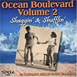 Ocean Boulevard 2: Shaggin & S
