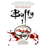 Buffy, Tome 1par Nancy Holder