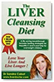 The Liver Cleansing Diet: Love Your Live and Live Longer