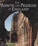 img - for The Abbeys and Priories of England book / textbook / text book