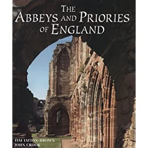 The Abbeys and Priories of England