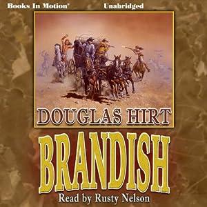 Brandish | [Douglas Hirt]