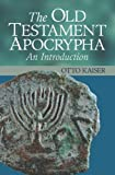 img - for The Old Testament Apocrypha: An Introduction book / textbook / text book