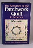 img - for The Romance of the Patchwork Quilt in America book / textbook / text book
