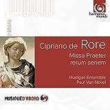 Rore: Missa Praeter rerum seriem, Motets & Madrigals
