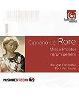 Rore / Missa Praeter Rerum Seriem
