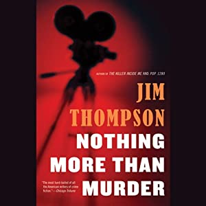 Nothing More than Murder | [Jim Thompson]