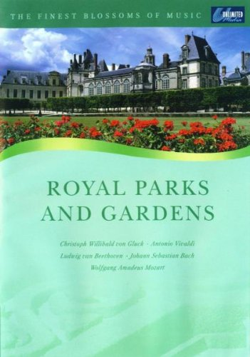 The Finest Blossoms Of Music - Royal Parks And Gardens [DVD]