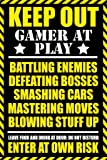 (24x36) Gaming - Keep Out Gamer at Play Video Game Poster
