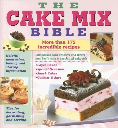 Cake Mix Bible Cookbook by (June 30, 2005) Hardcover (Cake Mix Bible compare prices)