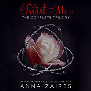 Twist Me: The Complete Trilogy Audiobook