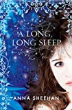 Anna Sheehan A Long, Long Sleep