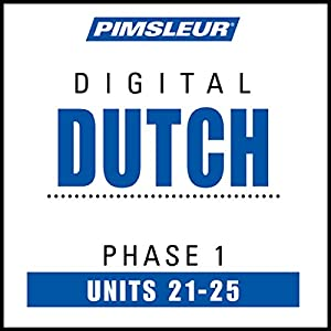 Dutch Phase 1, Unit 21-25 Audiobook