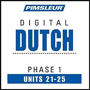 Dutch Phase 1, Unit 21-25 Hörbuch