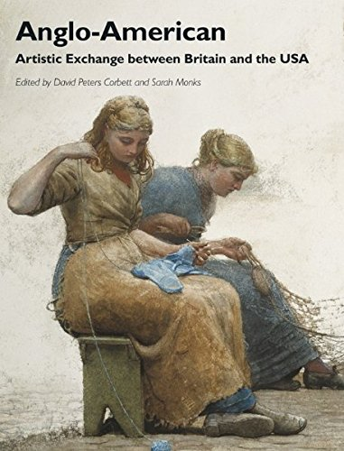 Anglo-American: Artistic Exchange between Britain and the USA
