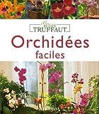 echange, troc Bénédicte Boudassou - Orchidées faciles