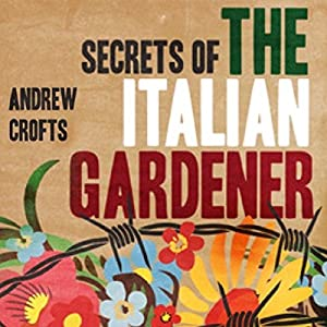 Secrets of the Italian Gardener Audiobook