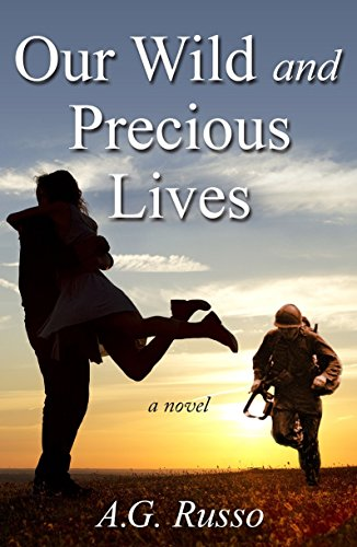 Our Wild And Precious Lives by A.G. Russo ebook deal