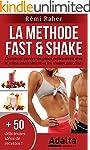 LA METHODE FAST & SHAKE : comment per...