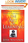 The Art of Learning: An Inner Journey...