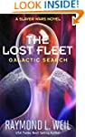 The Lost Fleet: Galactic Search: A Sl...