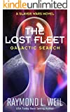 The Lost Fleet: Galactic Search: A Slaver Wars Novel (English Edition)